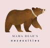 Mama Bear's Necessities